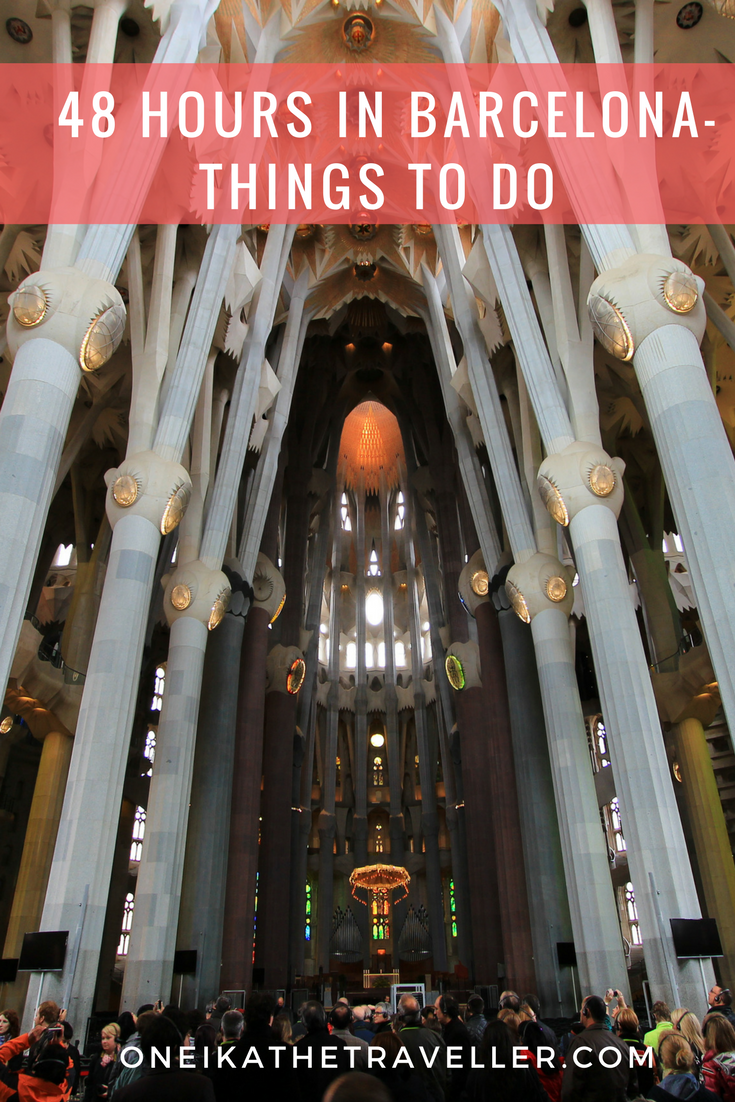 48 hours in barcelona things to do